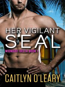 Her Vigilant SEAL