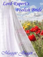 Lord Rupert's Foolish Bride, Felmont Brides book 2