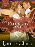 Pretender's Game (Hearts of Rebellion Series, Book 1)