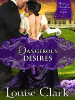Dangerous Desires (Hearts of Rebellion Series, Book 3)