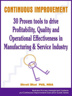 Continuous Improvement- 30 Proven tools to drive Profitability, Quality and Operational Effectiveness in Manufacturing & Service Industry