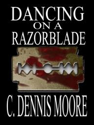Dancing on a Razorblade