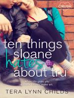 Ten Things Sloane Hates About Tru