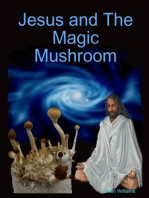 Jesus and the Magic Mushroom