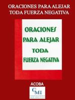 Oraciones para Alejar Toda Fuerza Negativa