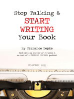 Stop Talking & Start Writing Your Book