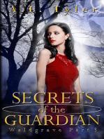 Secrets of the Guardian