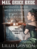 Orphaned Bride Meets Cowboy Living In A Tiny Cabin (Colorado Cowboys Looking For Love, #2)
