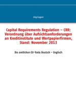 Capital Requirements Regulation – CRR