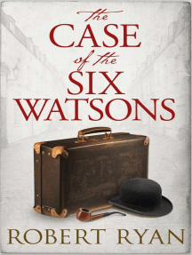 The Case of the Six Watsons