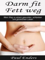 Darm fit – Fett weg