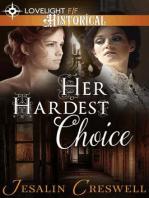 Her Hardest Choice
