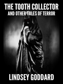 The Tooth Collector (and Other Tales of Terror)
