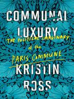 Communal Luxury