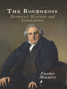 The Bourgeois: Between History and Literature