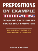 Prepositions by Example - The Quickest Way to Learn and Practice English Prepositions