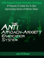 The Anti Approach Anxiety Eradication System
