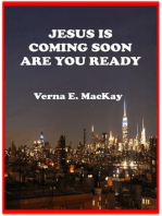 Jesus Is Coming Soon Are You Ready