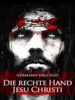 Die rechte Hand Jesu Christi