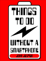 Things To Do Without a Smartphone
