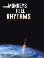 When Monkey feel Rhythms