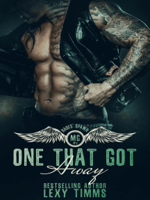 One That Got Away: Hades' Spawn Motorcycle Club, #2