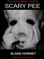 SCARY PEE (Horror short story) by Slade Hornet