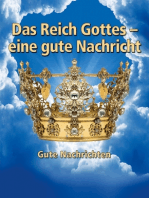 Das Reich Gottes - Eine gute Botschaft