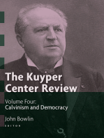 The Kuyper Center Review, volume 4: Calvinism and Democracy