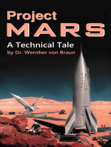 Project Mars. A Technical Tale