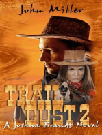 """Trail Dust 2"" {A Joshua Brandt novel} (1, #2)"