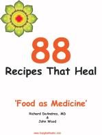 88 Recipes That Heal