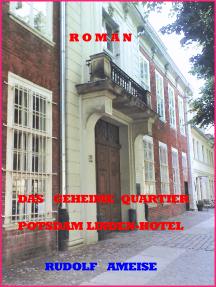 Das geheime Quartier 'Lindenhotel' Potsdam: Ein Haus mit einer langen Geschichte mitten in Potsdam