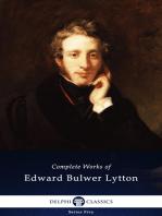 Delphi Complete Works of Edward Bulwer-Lytton (Illustrated)
