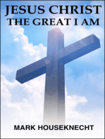 Jesus Christ The Great I Am