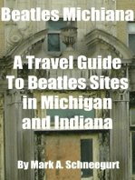 Beatles Michiana A Travel Guide to Beatles Sites in Michigan and Indiana