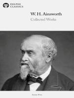 Delphi Works of William Harrison Ainsworth (Illustrated)