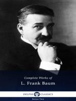 Delphi Complete Works of L. Frank Baum (Illustrated)