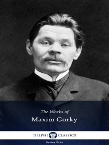 Delphi Works of Maxim Gorky (Illustrated)