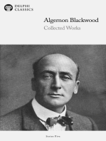 Delphi Works of Algernon Blackwood (Illustrated)
