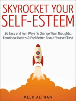 Skyrocket Your Self-Esteem