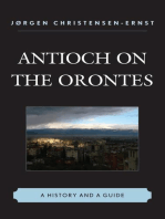 Antioch on the Orontes: A History and a Guide