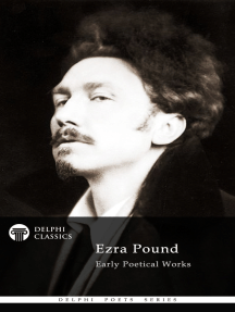 Delphi Poetical Works of Ezra Pound
