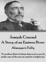 Almayer's Folly - A Story of an Eastern River
