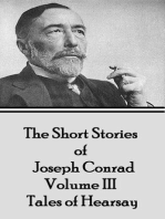The Short Stories of Joseph Conrad - Volume III - Tales of Hearsay