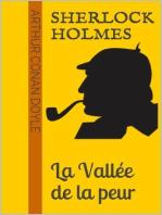 Sherlock Holmes - La Vallée de la peur