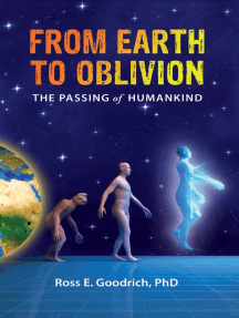 From Earth to Oblivion: The Passing of Humankind