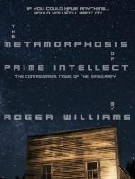 The Metamorphosis of Prime Intellect