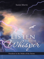 Listen to the Whisper