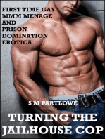 Turning the Jailhouse Cop (First Time Gay MMM Menage and Prison Domination Erotica)
